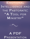 Emotional Intelligence the Pastorate A Tool for Ministry